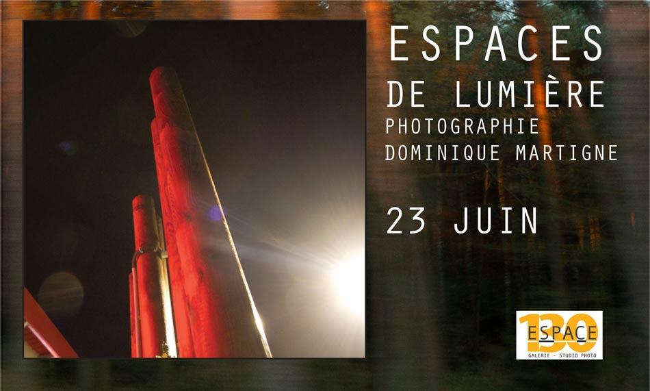 Espaces de lumière – 23 juin 2016 Exposition à la galerie «Espace 130»
